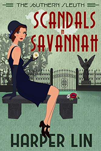 Scandals in Savannah: 1920s Historical Paranormal Mystery (The Southern Sleuth Book 2)