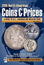 2010 North American Coins & Prices: A Guide to U.S., Canadian and Mexican Coins (North American Coins and Prices)