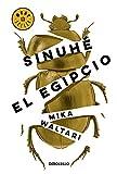 Sinuhé, el egipcio (Spanish Edition)