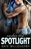 Under the Spotlight (In the Zone Book 4)