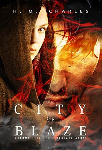City of Blaze Volume 1 of the Fireblade Array