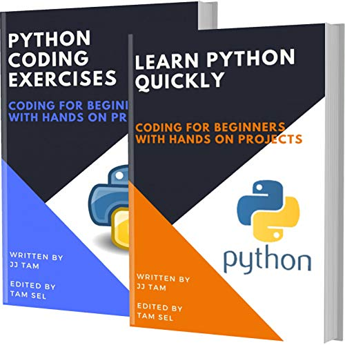 Learn Python Quickly and Python Coding Exercises: Coding For Beginners Front Cover