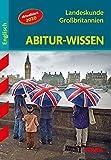 STARK Abitur-Wissen - Englisch Landeskunde Großbritannien