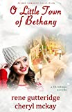 O Little Town of Bethany - a Christmas novella: Divine Romance Collection