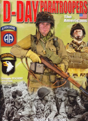 D-Day Paratroopers: The Americans