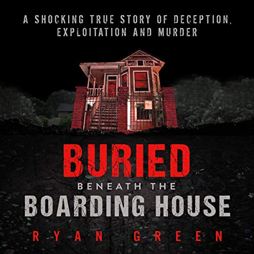 Couverture de Buried Beneath the Boarding House