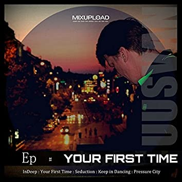 Your First Time