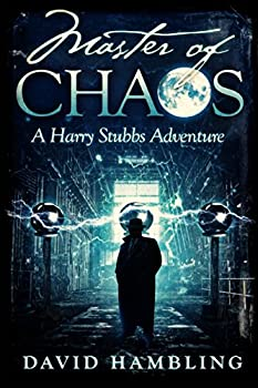Master of Chaos  The Harry Stubbs Adventures