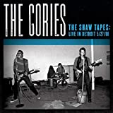 Songtexte von The Gories - The Shaw Tapes: Live in Detroit 5/27/88
