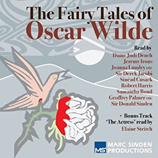 Fairy Tales of Oscar Wilde     In Aid of the Royal Theatrical Fund              By:                                                                                                                                 Oscar Wilde                               Narrated by:                                                                                                                                 Dame Judi Dench,                                                                                        Jeremy Irons,                                                                                        Joanna Lumley,                   and others                 Length: 3 hrs and 54 mins     271 ratings     Overall 4.2