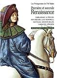 Première et seconde Renaissance - Les Protagonistes de l'art italien