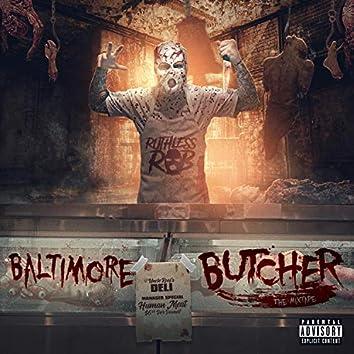 Baltimore Butcher Mixtape