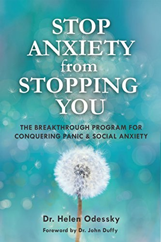 Stop Anxiety from Stopping You: The Breakthrough Program For...