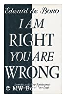 I am Right, You are Wrong: From This to the New Renaissance, from Rock Logic to Water Logic