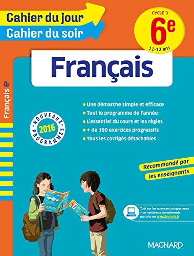 Cahier Du Jour Cahier Du Soir Francais 6e Nouveau Programme 2016