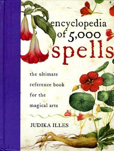 Encyclopedia of 5,000 Spells (Witchcraft & Spells)