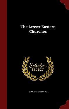The Lesser Eastern Churches