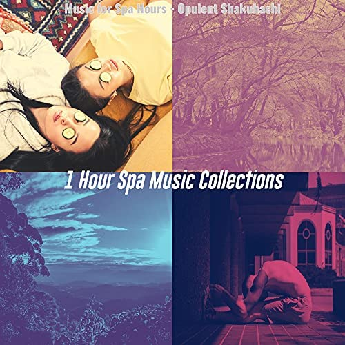 1 Hour Spa Music Collections