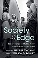 Society on the Edge: Social Science and Public Policy in the Postwar United States