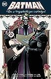 Batman: Die Vorgeschichte zur Hochzeit - Tom KIng