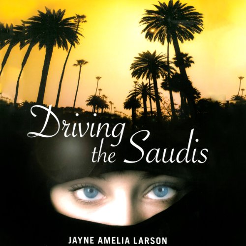 Driving the Saudis audiobook cover art