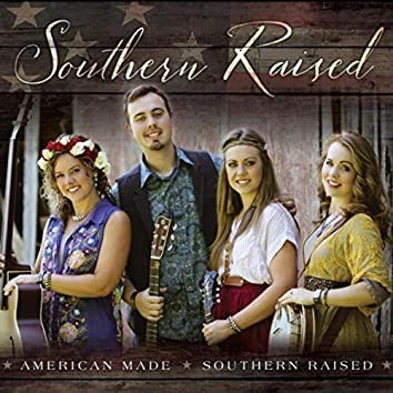 American Made Southern Raised
