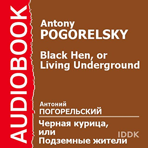Black Hen, or Living Underground [Russian Edition] audiobook cover art