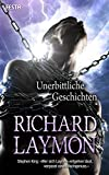Unerbittliche Geschichten - Richard Laymon