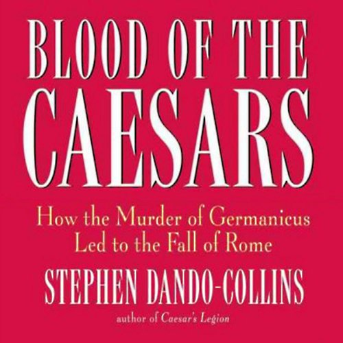 Blood of the Caesars audiobook cover art