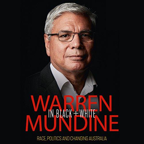 Warren Mundine in Black and White audiobook cover art