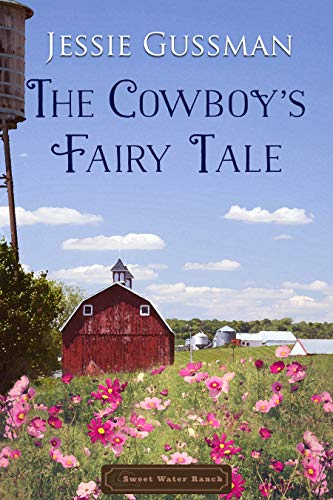 The Cowboy's Fairy Tale (Sweet Wate…