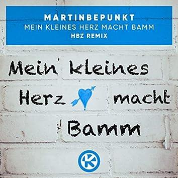 Mein kleines Herz macht Bamm (HBz Remix)