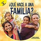 Tiempo para descubrir (Time to Discover) ¿Qué hace a una familia?, Grades PK - 2: What Makes a Family?