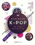 Revolución k-pop: la guía definitiva (Música y cine)