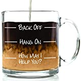 Back Off Funny Coffee Mug - Best Novelty Christmas Gifts for Men, Women, Husband, Wife - Cool Xmas Gag Gift Ideas for Him, Her, Dad, Mom from Son, Daughter - Unique Bday Present for Sibling - Fun Cup