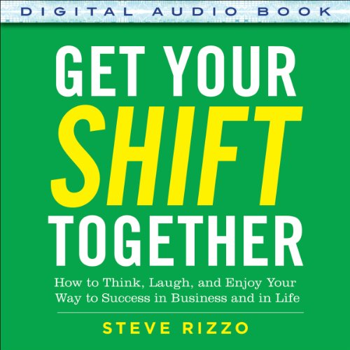 Get Your SHIFT Together audiobook cover art