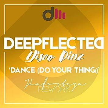 Dance (Do Your Thing) [JLaforteza Rework]