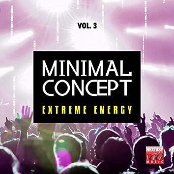 Minimal Concept, Vol. 3 (Extreme Energy)