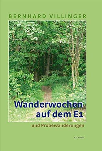 Wanderwochen auf dem E1: und Probewanderungen