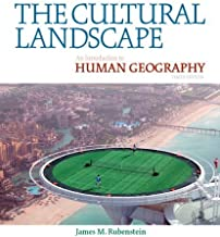 The Cultural Landscape: An Introduction to Human Geography (10th (tenth) Edition )