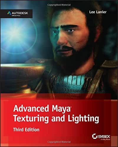Advanced Maya Texturing and Lighting by Lee Lanier (29-May-2015) Paperback