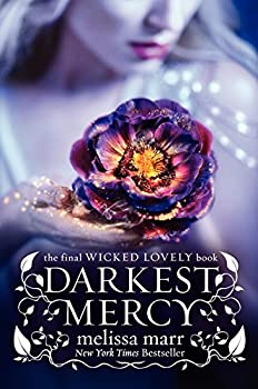 Darkest Mercy  Wicked Lovely 5