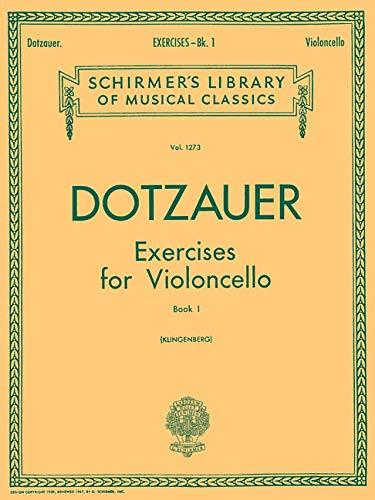 Exercises for Violoncello - Book 1: Cello Method: Schirmer Library of Classics Volume 1273 Cello Method