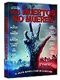 Los muertos no mueren [DVD]