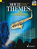 Movie Themes for Tenor Saxophone: 12 Memorable Themes from the Greatest Movies of All Time (Schott Master Play-along Series)
