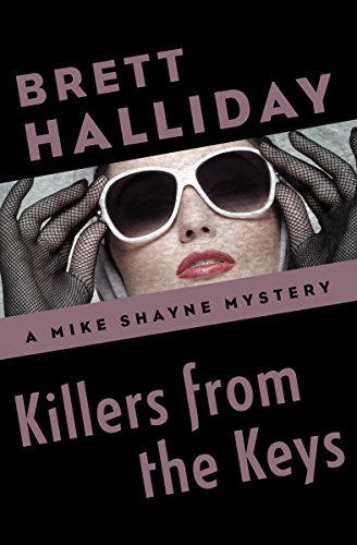 Killers from the Keys (The Mike Shayne Mysteries Book 38) (English Edition)