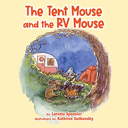 The Tent Mouse and the RV Mouse (English Edition)