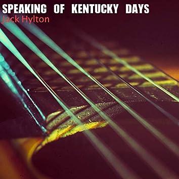 Speaking of Kentucky Days