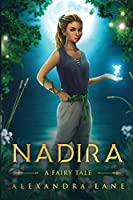 Nadira A Fairy Tale