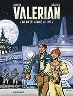Autour de Valérian - Tome 2 - Avenir est avancé (L') - tome 2 de Christin Pierre